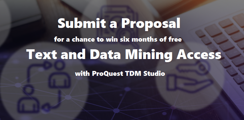 Submit a proposal to win six months of free text and data mining access to selected library databases