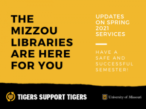 The Mizzou Libraries Are Here For You