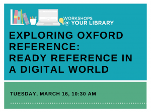 Exploring Oxford Reference: Ready Reference in a Digital World