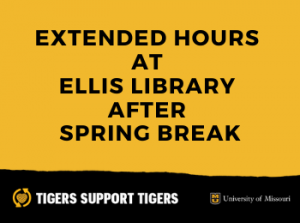 Ellis Library Will Extend Hours After Spring Break