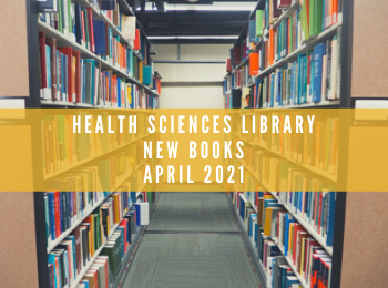 New Books at the Health Sciences Library