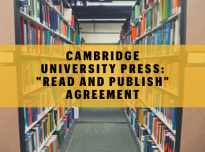 "Cambridge University Press: ""Read & Publish"" Agreement"