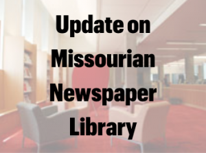 Missourian Newspaper Library Staff Move to Journalism Library; Historic Clip Files Move to Boone County Historical Society