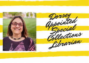 Michaelle Dorsey Appointed Special Collections Librarian