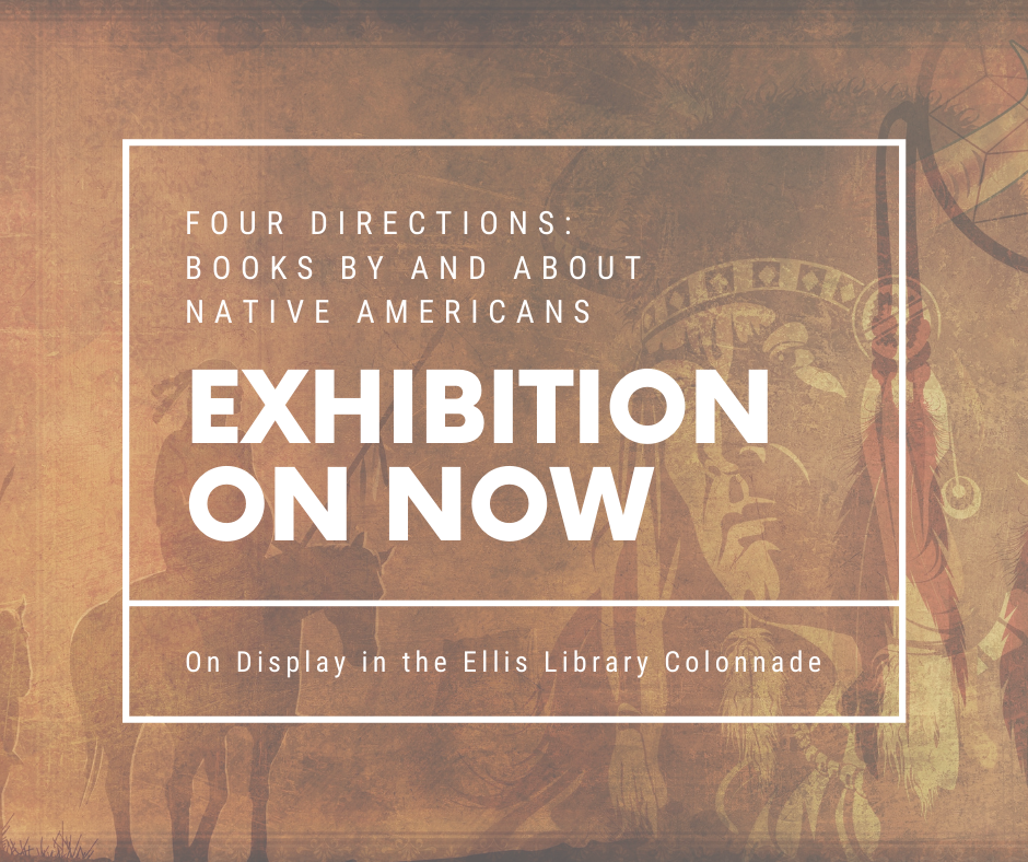 Four Directions Exhibit on Display in Ellis Library