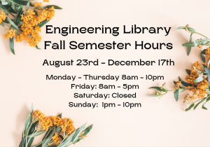 Engineering Library Fall Hours