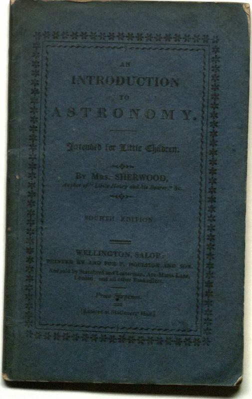 An introduction to astronomy intended for little children / by Mrs. Sherwood.