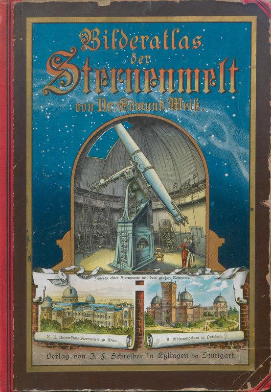 Bilder-Atlas der Sternenwelt : 41 fein lithographierte Tafeln nebst erklärendem Texte und mehreren Text-Illustrationen : eine Astronomie für jedermann.