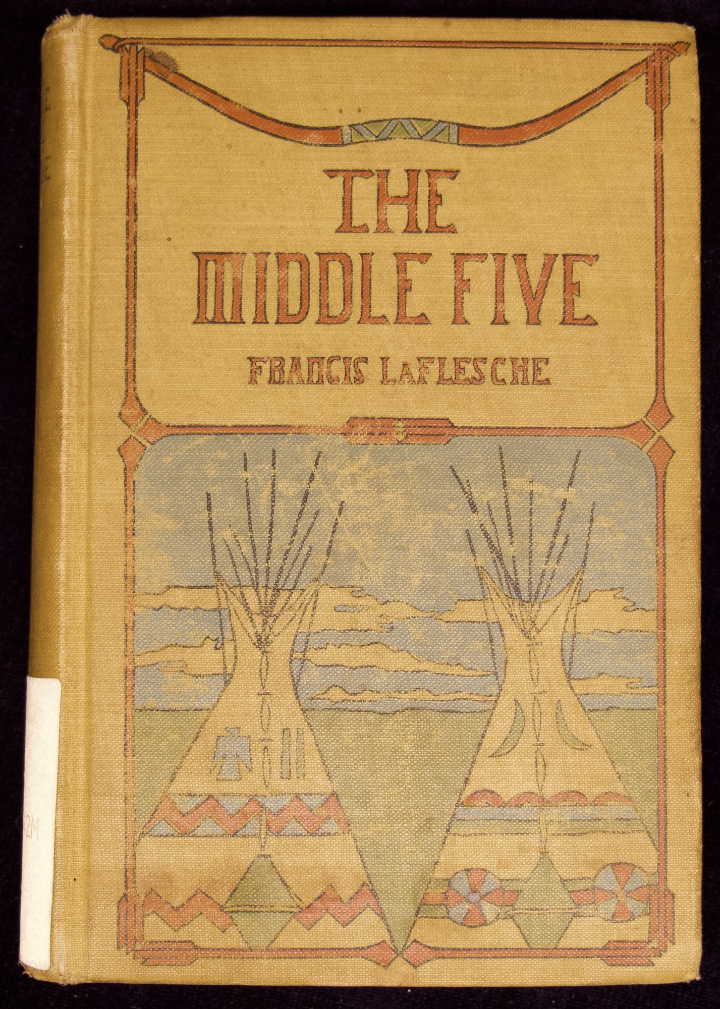 The Middle five : Indian boys at school / by Francis La Flesche.