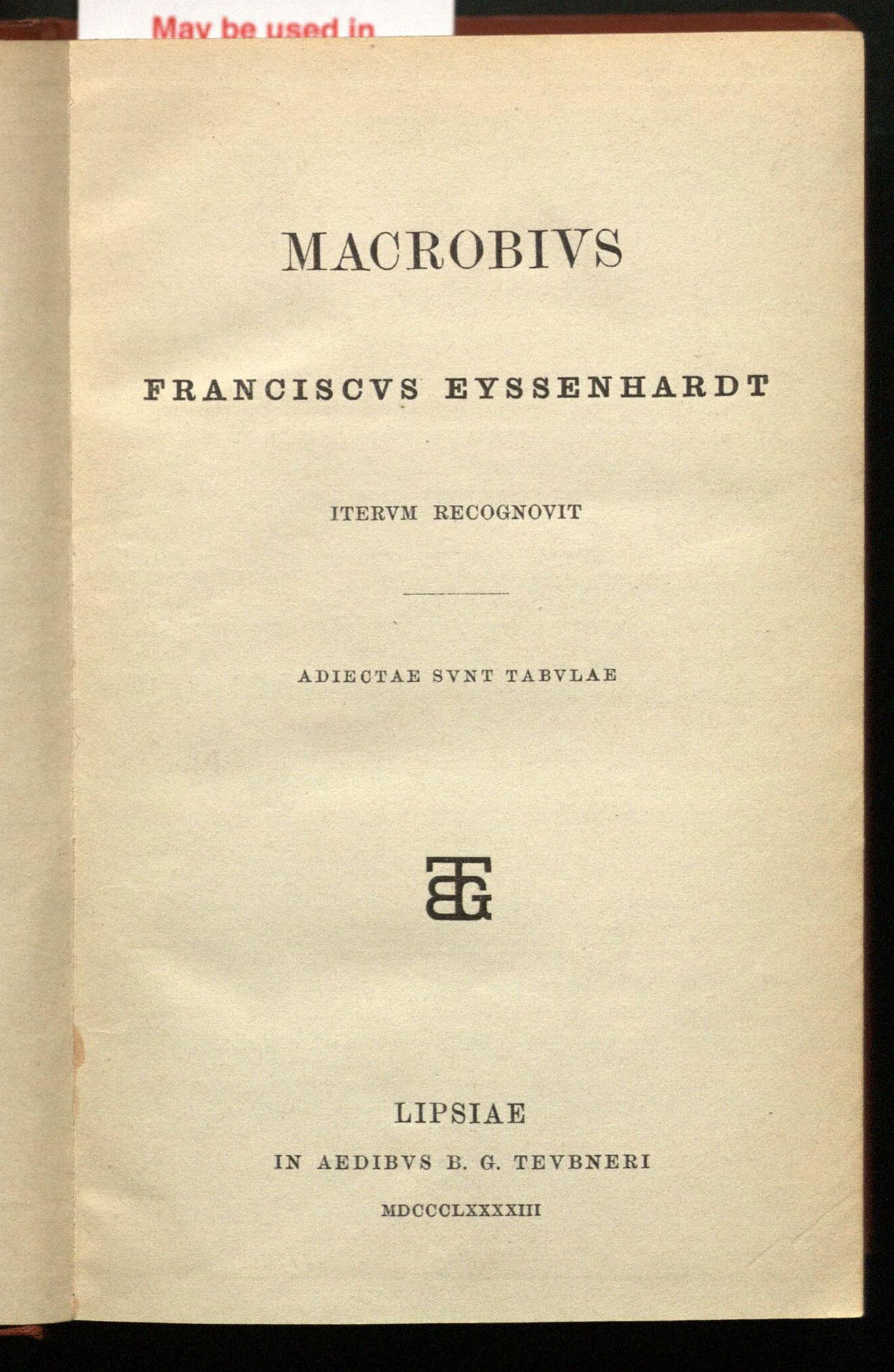 Macrobivs / Franciscvs Eyssenhardt intervm recognovit ; adiectae svnt tabvlae