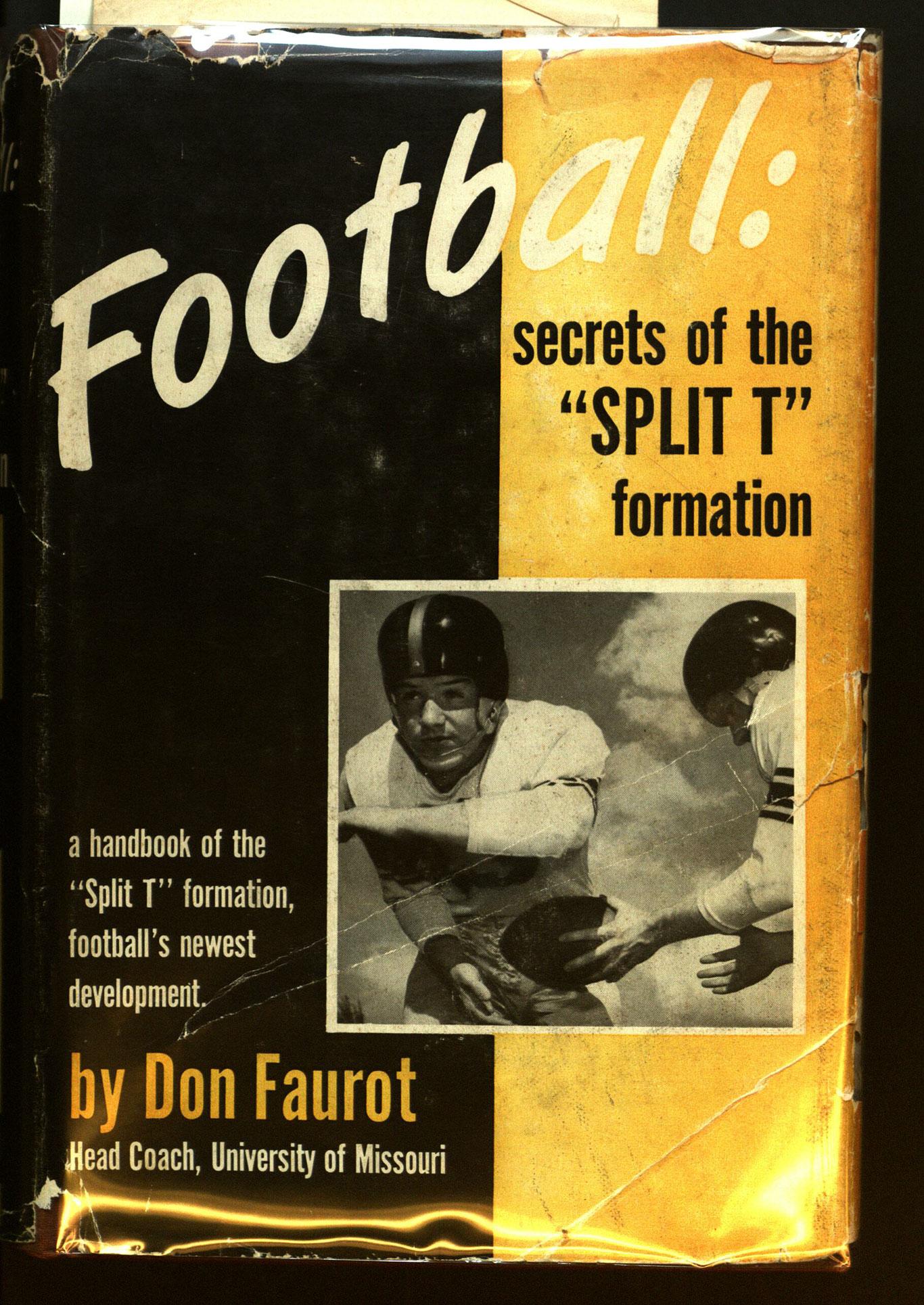 "Football : secrets of the ""split T"" formation"