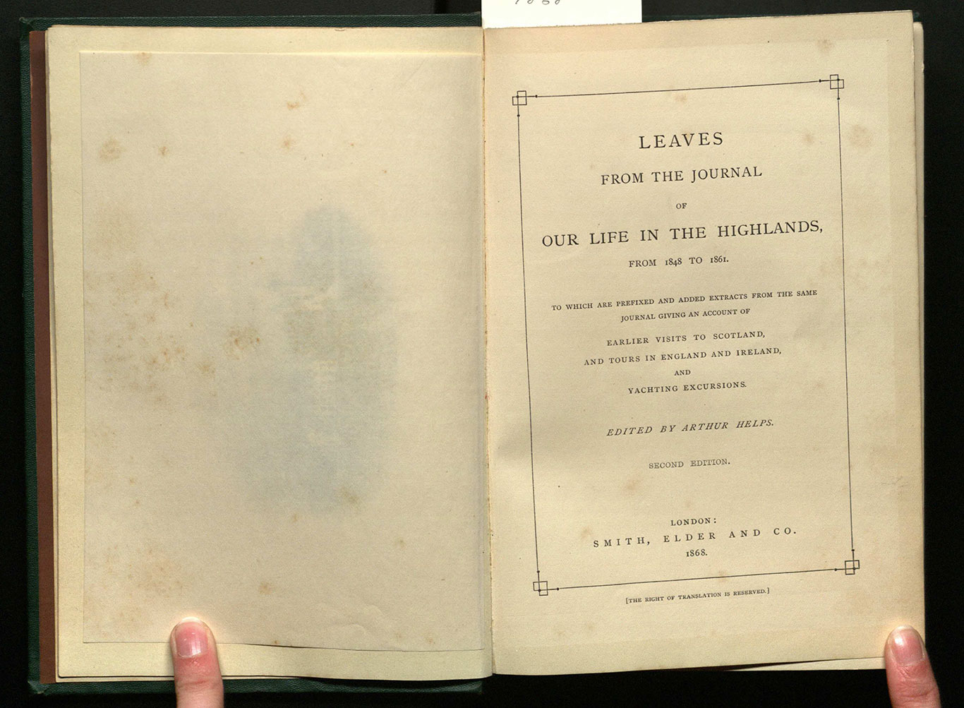 Leaves from the journal of our life in the Highlands, from 1848 to 1861 : to which are prefixed and added extracts from the same journal giving an account of earlier visits to Scotland, and tours in England and Ireland, and yachting excursions