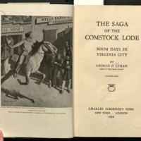 The saga of the Comstock lode : boom days in Virginia City / by George D. Lyman.