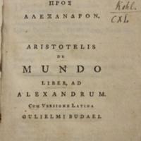 Aristotelous Peri kosmou, pros Alexandrou : Aristotelis De mundo liber, ad Alexandrum