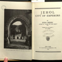 Jehol, city of emperors / by Sven Hedin ... translated from the Swedish by E. G. Nash.