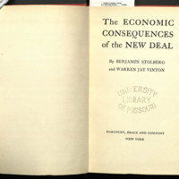 The economic consequences of the new deal / by Benjamin Stolberg and Warren Jay Vinton