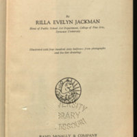 American arts / by Rilla Evelyn Jackman ... illustrated with four hundred sixty halftones from photographs and five line drawings.