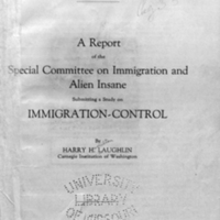 A report of the Special committee on immigration and alien insane submitting a study on Immigration-control / by Harry H. Laughlin.<br />