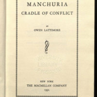 Manchuria, cradle of conflict / by Owen Lattimore.