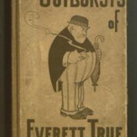 The outbursts of Everett True / by A.D. Condo and J.W. Raper.