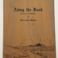 Along the road : (verse for children) / by Helen Adele Whiting.