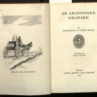 An abandoned orchard / by Eleanor de la Vergne Risley; illustrations by Kurt Wiese.