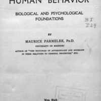 The science of human behavior : biological and psychological foundations / by Maurice Parmelee.<br />