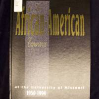 The African-American experience at the University of Missouri, 1950-1994 / [preface by Mable Jones Grimes ; introduction by Arvarh E. Strickland].