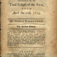 A sermon occasion'd by the total eclipse of the sun, upon April the 22nd, 1715 / Joseph Burroughs.