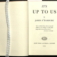 It̕s up to us / by James P. Warburg
