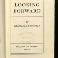 Looking forward / Franklin D. Roosevelt.