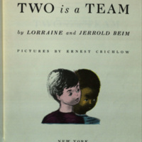 Two is a team / by Lorraine and Jerrold Beim; pictures by Ernest Crichlow.