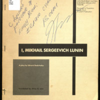 I, Mikhail Sergeevich Lunin : a play / by Edvard Radzinsky ; translated by Alma H. Law.