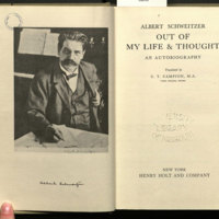 Out of my life & thought : an autobiography / translated by C.T. Campion.