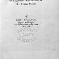 Eugenical sterilization: 1926 ; historical, legal, and statistical review of eugenical sterilization in the United States / By Harry H. Laughlin.<br />