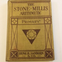 The Stone-Millis Arithmetics : Books 1-2 / by John C. Stone and James F. Millis.