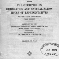 The eugenical aspects of deportation : hearings before the Committee on Immigration and Naturalization, House of Representatives, Seventieth Congress, first session, February 21, 1928, including testimony taken April 28, 1926 ... / c Statement of Dr. Harry H. Laughlin.<br />