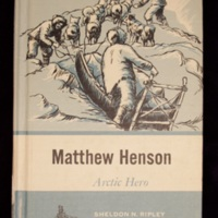 Matthew Henson : arctic hero / [by] Sheldon N. Ripley. Illustrated by E. Harper Johnson.