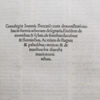Genealogiae Joannis Boccatii : cum demonstrationibus in formis arborum designatis. Eiusdem de montibus & siluis de fontibus: lacubus: & fluminibus. Ac etiam de stagnis & paludibus; necnon & de maribus: seu diuersis maris nominibus.