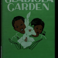 Gladiola garden : poems of outdoors and indoors for second grade readers / by Effie Lee Newsome; illustrations by Lois Mailou Jones.