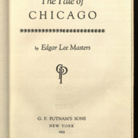 The tale of Chicago / by Edgar Lee Masters.