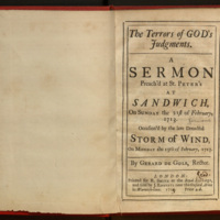 The terrors of God's judgments : a sermon preach'd at St. Peter's at Sandwich, on Sunday the 21st of February, 1713 : occasion'd by the late dreadful storm of wind, on Monday the 15th of February, 1713 / by Gerard De Gols, Rector.