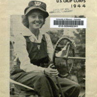 The Women's Land Army of the U.S. Crop Corps, 1944 / War Food Administration, United States Department of Agriculture.