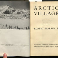 Arctic village / [by] Robert Marshall.