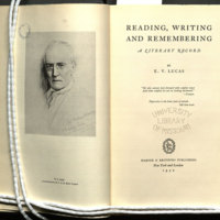 Reading, writing, and remembering : a literary record / by E. V. Lucas