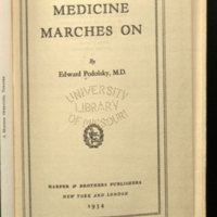 Medicine marches on / by Edward Podolsky, M.D.