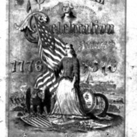 1776-1876, July 4th, City of New Haven, Centennial Celebration under direction of the Joint Special Committee of the City Council : for the celebration of the one hundredth anniversary of American independence : programme.