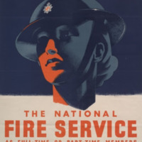 Women! you are needed in the National Fire Service as full-time or part-time members [graphic] : you can train to be a telephonist, despatch rider, driver, canteen worker and for many other duties : apply for particulars to nearest fire station or employment exchange