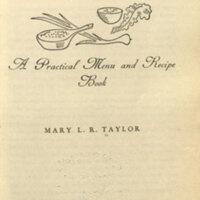 Economy for epicures : a practical menu and recipe book / [by] Mary L. R. Taylor.