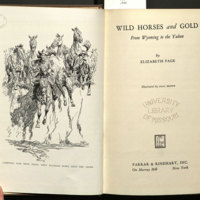 Wild horses and gold : from Wyoming to the Yukon / by Elizabeth Page; illustrated by Paul Brown.
